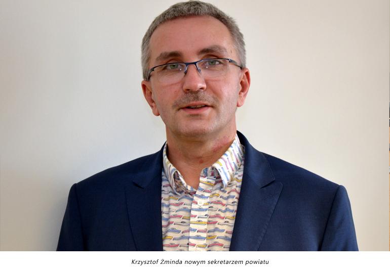 Krzysztof Żminda nowym sekretarzem powiatu