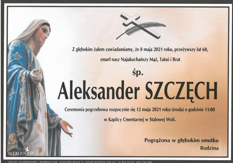 Nie żyje Aleksander Szczęch